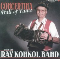 "Ray Konkol ""Concertina Hall Of Fame"""