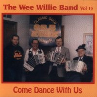 "Wee Willie Band Vol.15 ""Come Dance With Us"""