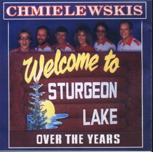 "Chmielewskis "" Welcome To Sturgeon Lake Over The Years """