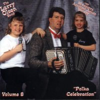 "Larry Olsen "" Polka Celebration "" Vol. 8"