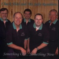 "Chuck Thiel And His Jolly Ramblers""Something Old...SomethingNew"""