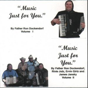 "Father Ron Dockendorf "" Music Just For You """