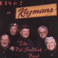"Del Sinchak Band "" Live! At Kutzman's """