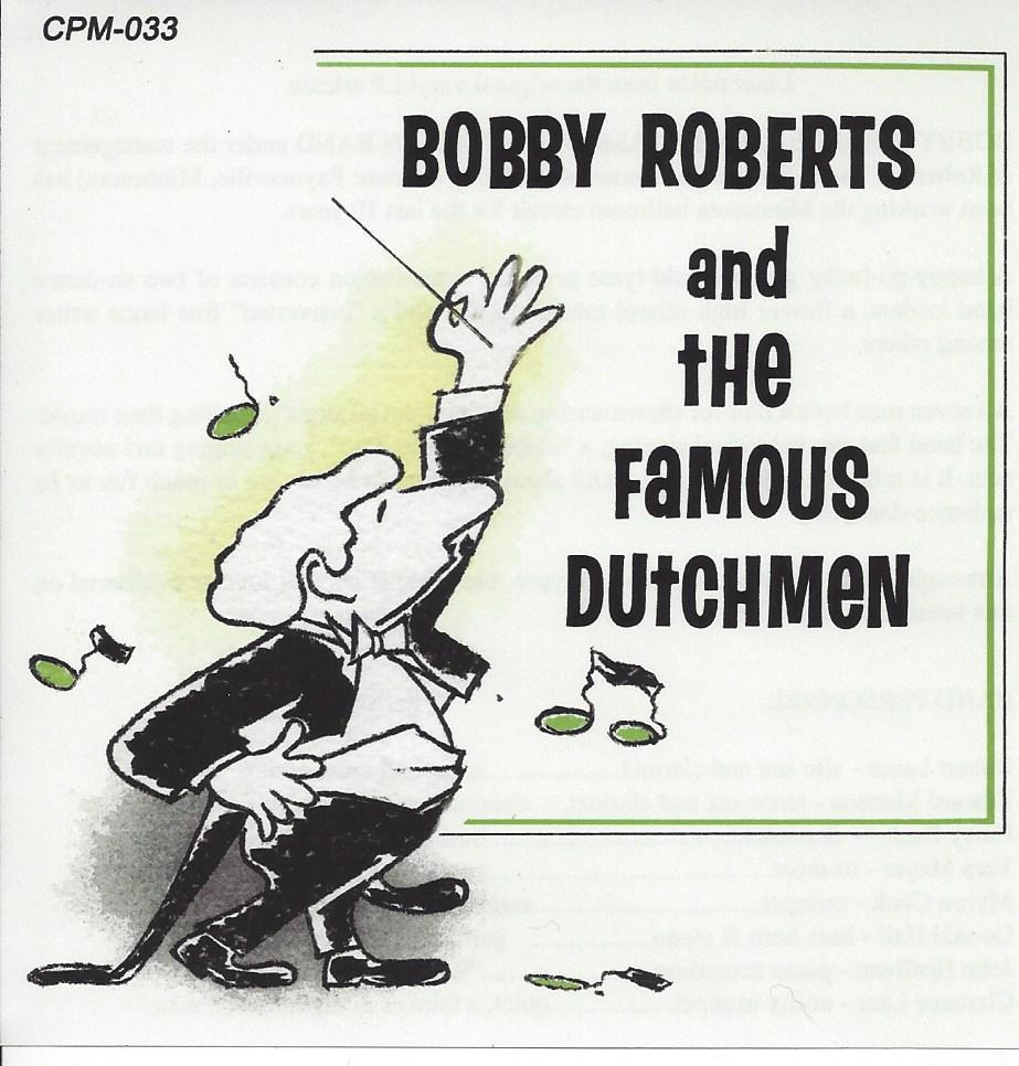 Bobby Roberts & His Famous Dutchmen Band - CPM-033