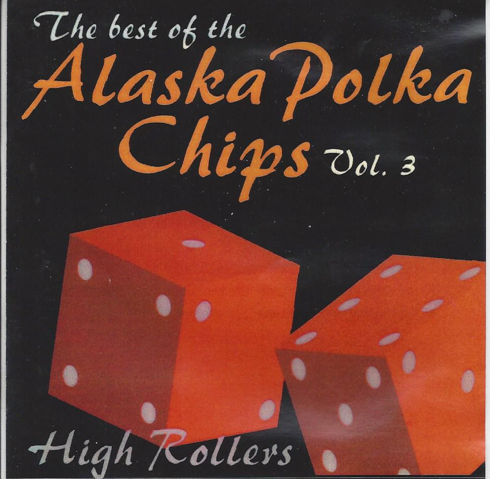 Alaska Polka Chips The Best Of Vol. 3 - Click Image to Close