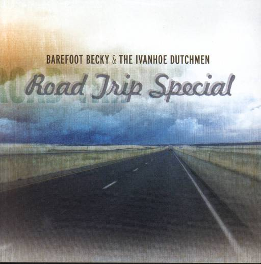 Barefoot Becky & The Ivanhoe Dutchmen Road Trip Special - Click Image to Close