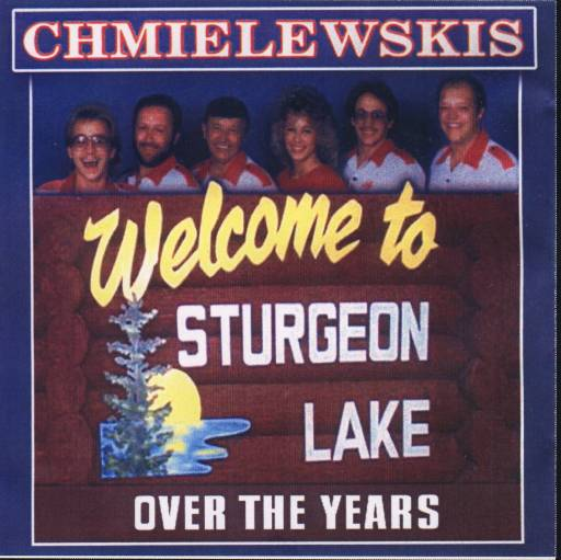 "Chmielewskis "" Welcome To Sturgeon Lake Over The Years "" - Click Image to Close"