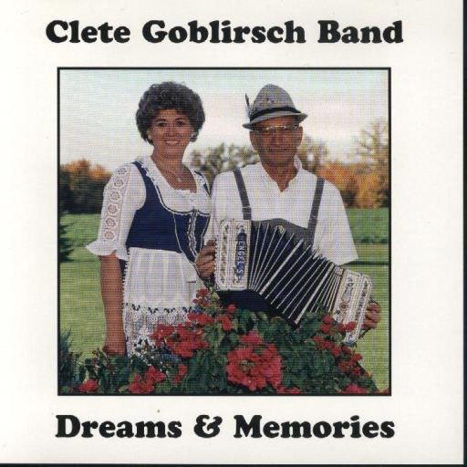 "Cletus Goblirsch Band "" Dreams & Memories "" - Click Image to Close"