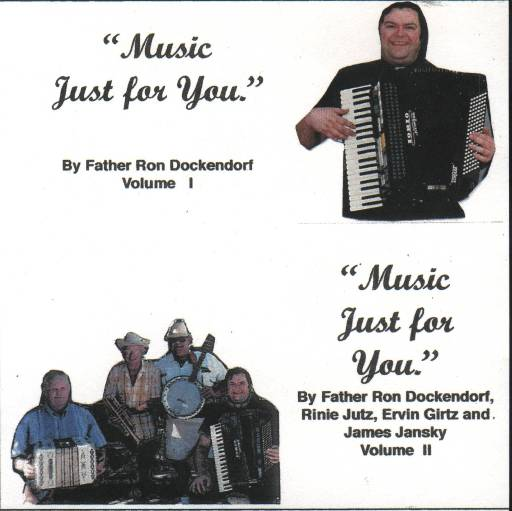 "Father Ron Dockendorf "" Music Just For You "" - Click Image to Close"