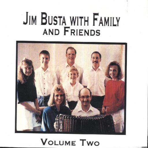 "Jim Busta Band Vol. 2 "" With Family And Friends "" - Click Image to Close"