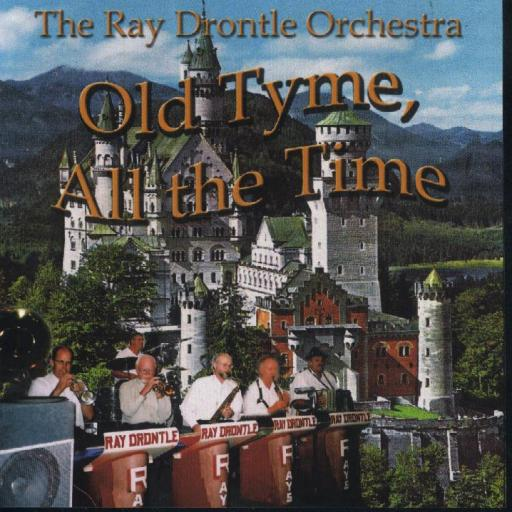 "Ray Drontle "" Old Tyme, All The Time "" - Click Image to Close"