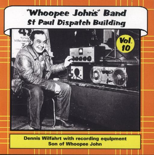 "Whoopee John Vol. 10 ""St. Paul Dispatch Building"" - Click Image to Close"